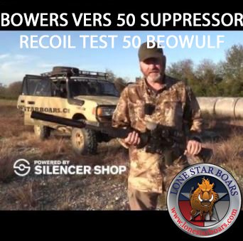 BOWERS VERS 50 SUPPRESSOR RECOIL TEST 50 BEOWULF